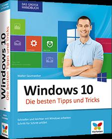 Windows 10 - Die besten Tipps und Tricks