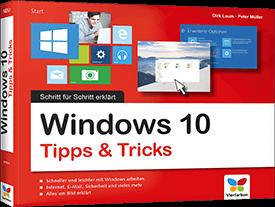 Windows 10 Tipps und Tricks - Schritt für Schritt erklärt