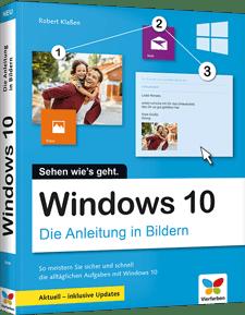Windows 10 - Die Anleitung in Bildern