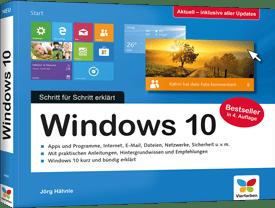 Windows 10 - Der Schritt für Schritt erklärt