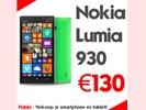 Nokia Lumia 930. Hoge vergoeding, snel & betrouwbaar