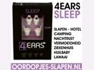 Oordopjes voor Slapen 4EARS Sleep Oordoppen om te Slapen