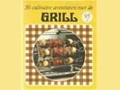 50 culinaire avonturen met de Grill - Hoffmann, Ina -