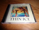 Jacques mees - thin ice ( 8715143499247 )