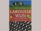Larousse Wijnencyclopedie - Wijnen uit de hele wereld -