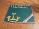 Dog eat dog - no fronts ( cdmaxi 016861237134 )