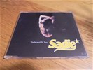Sadie - dedicated to you ( cdmaxi 5411530016754 )