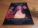 Destiny's child - the unauthorised biography