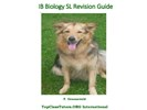 IB Biology SL revision guide 978-90-823459-7-1