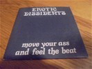 Erotic dissidents - move your ass and feel the beat ( cdmaxi
