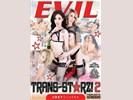 EVIL ANGEL - TRANS-STARZ! 2