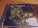 Incoming - next phase of evolution ( 5 track demo cd