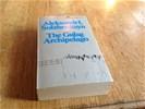 Aleksandr i. Solzhenitsyn - the gulag archipelago