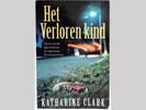 Het Verloren kind - Katharine Clark