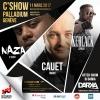 C'Show - Keblack et Cauet Salle du Palladium Genève Biglietti