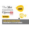 Metropolitan Opera: Rigoletto Pathé Balexert, Salle 3 Genève Billets