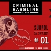 Criminal Bassline Labelnight Südpol Luzern Biglietti