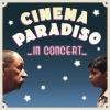 Cinema Paradiso - in Concert KKL Luzern, Konzertsaal Luzern Tickets