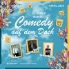 Comedy auf dem Dach Viertel Dach Basel Tickets