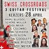 Swiss Crossroads – 3. Guitar Festival Seelandhalle Kerzers Billets