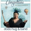 Dodo Hug und Band Chössi Theater Lichtensteig Tickets