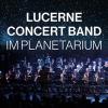Lucerne Concert Band im Planetarium Planetarium im Verkehrshaus der Schweiz Luzern Billets