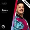 Booder is back Théâtre du Léman Genève Billets