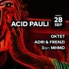 Acid Pauli - Oktet - Adri & Frenzi - MHMD Audio Club Genève Tickets