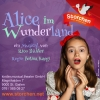 Alice im Wunderland Kinder.musical.theater Storchen St.Gallen Billets