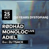 10 Years Dystopian // Rødhåd - Monoloc - Adiel - DJ Tsack Audio Club Genève Biglietti