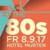 Back to the 80s Hotel Murten Murten Biglietti