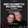 Roby Facchinetti & Riccardo Fogli Kongresshaus Biel Tickets