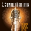2. Storyteller Night Luzern Hotel Schweizerhof Luzern Tickets