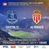 Match International de Football - Everton FC vs AS Monaco Stade St-Marc Le Châble Billets