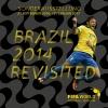 Brazil 2014 Revisited FIFA World Football Museum Zürich Tickets