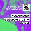 Folamour - Session Victim - Se-Te-Ve Audio Club Genève Biglietti
