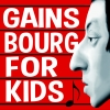 Gainsbourg For Kids (FR) Les Docks Lausanne Billets