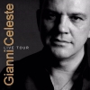 Gianni Celeste ... Live Tour Theater National Bern Billets