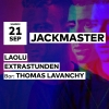 Jackmaster - Laolu - Extrastunden - Thomas Lavanchy Audio Club Genève Tickets