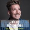 Joël von Mutzenbecher DAS ZELT Zürich Tickets