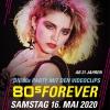 80s Forever Kulturfabrik KUFA Lyss Lyss Tickets