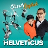Circus Lapsus MAAG Halle Zürich Billets