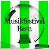 Musikfestival Bern 2017 Diverses localités Divers lieux Billets