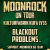 Moonrock On Tour mit Blackout Problems (DE) Kulturfabrik KUFA Lyss Lyss Tickets