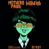 Mothers Pride & Highfish Sedel Emmenbrücke Tickets