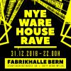 NYE Warehouse Rave Fabrikhalle Bern Bern Biglietti