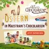 Ostern in Maestrani's Chocolarium Maestrani's Chocolarium Flawil bei St. Gallen Tickets