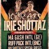 10 Years Irie Shottaz Sound Parterre One Music Basel Tickets