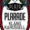 Plarade Plaza Zürich Tickets