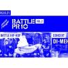 PR 10 Battle Vol2 + Concert Di-Meh Le Pont  Rouge Monthey Tickets